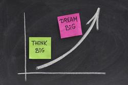 Think Big, Dream Bigger