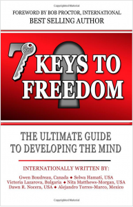 7 Keys to Freedom: The Ultimate Guide to Developing your Mind